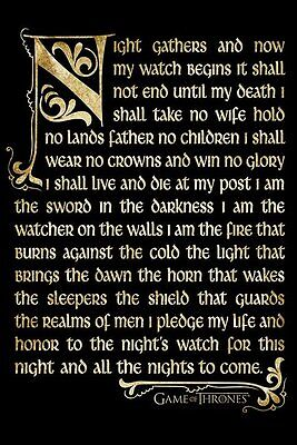 Game of Thrones - Night's Watch Oath POSTER 61x91cm NEW * not end until my death