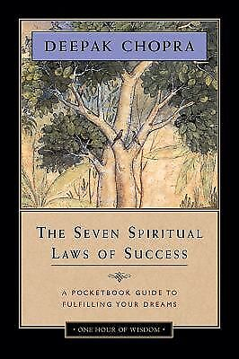 The Seven Spiritual Laws of Success: A Pocketbook Guide