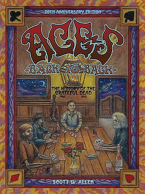 Aces Back to Back: History of the Grateful Dead (1965-2013) / author signed !!