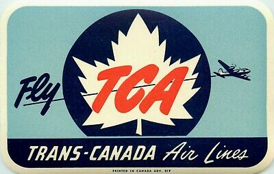 Fly TCA ~TRANS CANADA AIRLINE~ Great Old Luggage Label, circa 1955