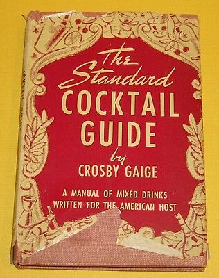 Vintage The Standard Cocktail Guide by Crosby Gaige 1944