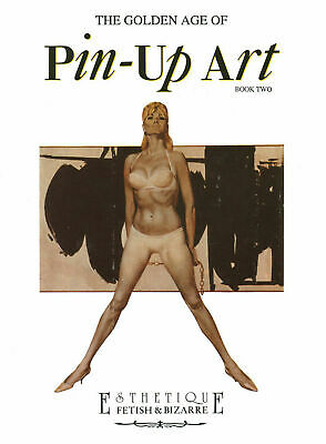 PIN-UP ART : The golden age. Book Two. Esthetique ed. GLITTERING - SCONTO 35%