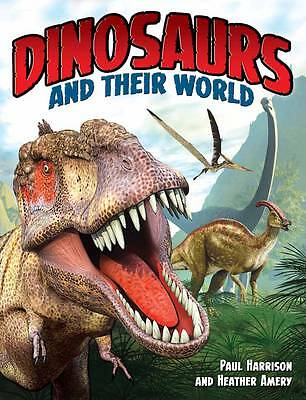 Dinosaurs and Their World, New, Heather Amery, Paul Harrison Book