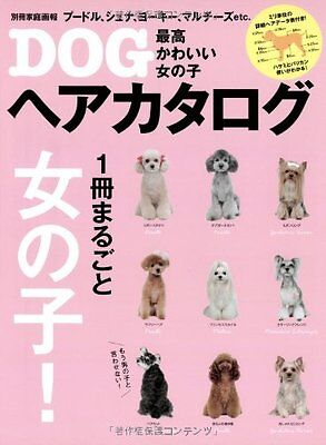 "Dog Grooming Hair Style Catalog 2013 Japanese Book ""So Cute"" From Japan New"
