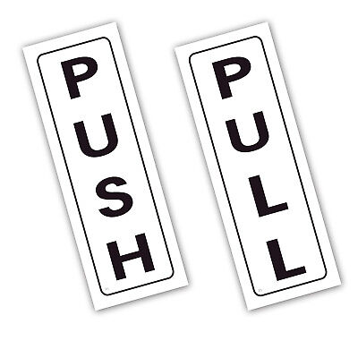 PUSH and PULL Vinyl Printed Sign Hotel Pub Office Kitchen SELF ADHESIVE Stickers