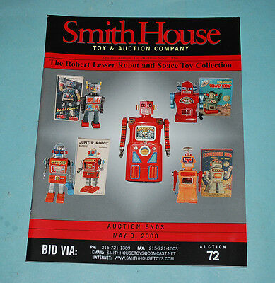 SMITH HOUSE ROBERT LESSER ROBOT & SPACE TOY COLLECTION AUCTION CATALOG