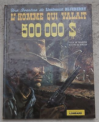 Blueberry 14 L'Homme qui valait 500 000 $ EO 1973 Le Lombard BE+ Giraud Charlier