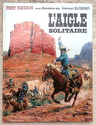 Blueberry 3e L'aigle solitaire 1974 Comme Neuf Giraud Charlier