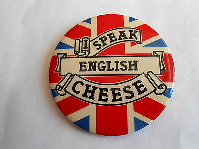 Vintage I Speak English Cheese Advertising Pinback Button