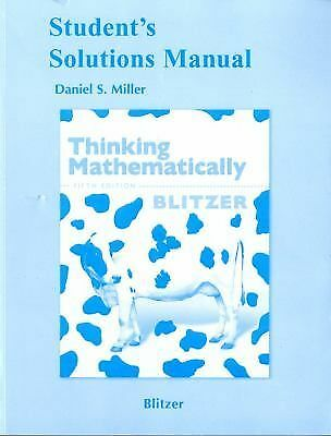 Thinking Mathematically by Robert F. Blitzer (2010, Student Solutions Manual)