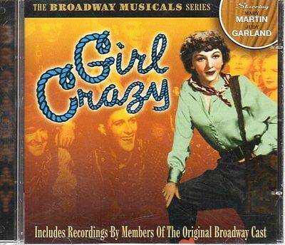 Girl Crazy - The Broadway Musicals Series starring Judy Garland & Mary Martin CD