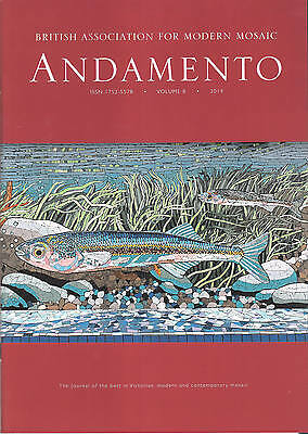 Andamento Magazine - Volume 8 - Mosaic Art - Published 2014