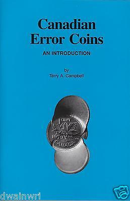 """""""Canadian Error Coins, An Introduction"""", by Terry Campbell - Retail $28.95"""