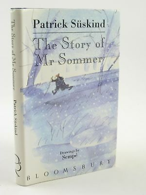 THE STORY OF MR SOMMER - Suskind, Patrick. Illus. by Sempe,