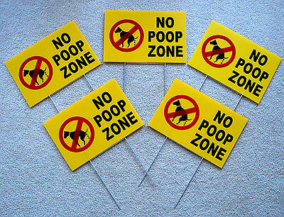 """5 NO DOG POOP ZONE  8""""X12"""" Plastic Coroplast Signs with Stakes  NEW"""