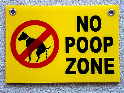 """NO DOG POOP ZONE  8""""X12"""" Plastic Coroplast Sign with Grommets  NEW"""