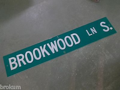 "Large Original Brookwood Ln S. Street Sign 48"" X 9"" White Lettering On Green"