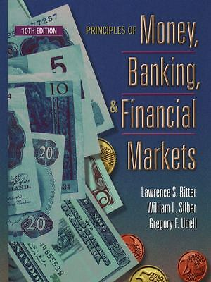 Principles of Money, Banking and Financial Markets by Lawrence S. Ritter,...
