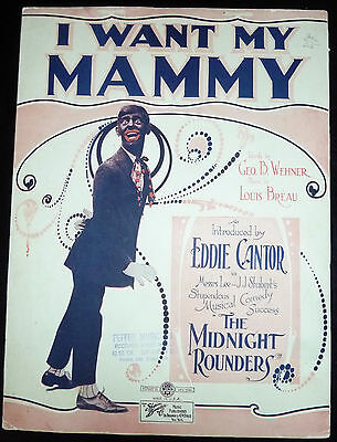 I Want My Mammy, Eddie Cantor, Midnight Rounders 1921, 2nd version