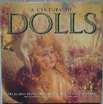 A CENTURY OF DOLLS TREASURES FROM THE GOLDEN AGE BOOK vintage doll book