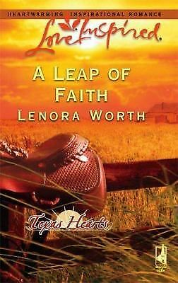 A Leap of Faith  Texas Hearts, Book 3   Love Inspired #344  2006 by W 037387362X