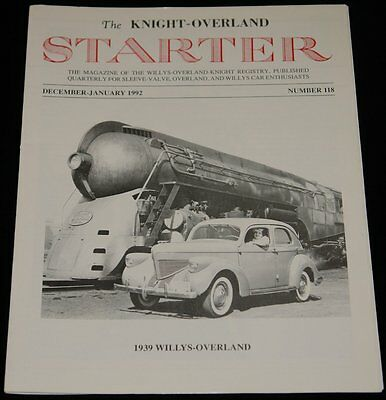 DEC-JAN 1992 THE KNIGHT-OVERLAND STARTER 1939 WILLYS-OVERLAND, NY CENTRAL SYSTEM