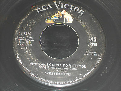 SKEETER DAVIS What Am I Gonna Do With You 45 Don't Let