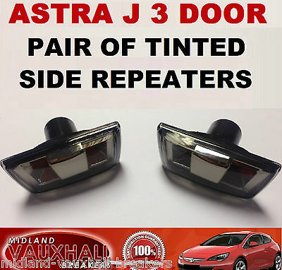 ASTRA J Mk6 3 DOOR PAIR SMOKED TINTED SIDE REPEATERS WING INDICATORS GTC SRI VXR