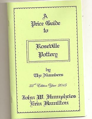 NEW ROSEVILLE POTTERY by the NUMBERS 2015 ed Price Guide.  BOOK