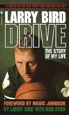 Drive: The Story of My Life by Bird, Larry