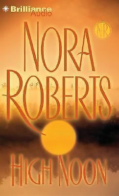 High Noon by Nora Roberts (2007, Abridged, Compact Disc)