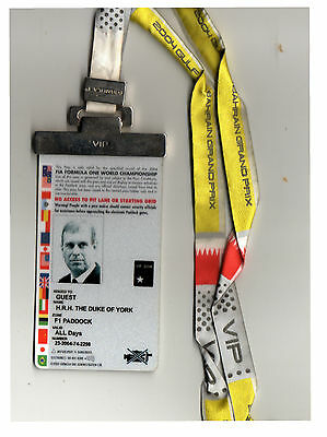 H.R.H PRINCE ANDREW. PADDOCK PASS 2004 BAHRAIN FORMULA ONE GP