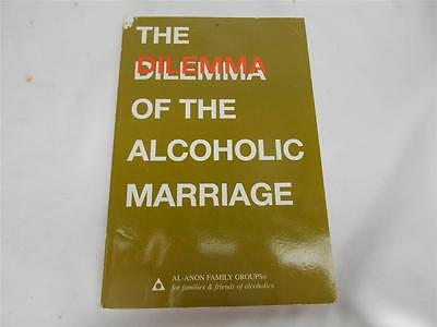 Old Vtg 1971 AL-NON FAMILY BOOK THE DILEMMA OF THE ALCOHOLIC MARRIAGE  AA