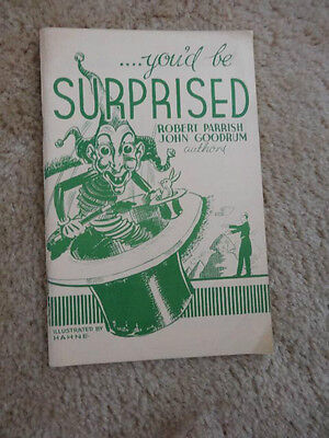"YOU'D BE SURPRISED."" 1ST EDITION 1963  ROBERT PARRISH, MAGIC FOR ALL SEASONS"