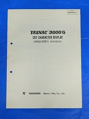 Yaskawa Yasnac 3000G Crt Character Display Operator's Manual Toe-C843-5.31
