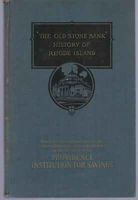The Old Stone Bank History of Rhode Island by (RI)