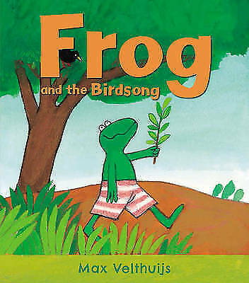 Frog and the Birdsong, Velthuijs, Max, New Book