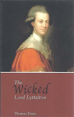 The Wicked Lord Lyttelton - Thomas Frost NEW Paperback