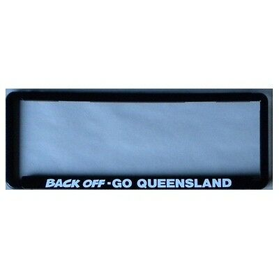 Novelty Number Plate Frame - Maroons - BACK OFF - GO QUEENSLAND Car Auto Accesso