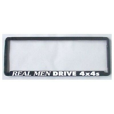 Novelty Number Plate Frame - Real Men Drive 4X4's Car Auto Accessories Gift