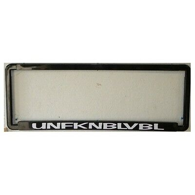 Novelty Number Plate Frame - Unfknblvbl - Frame Car Auto Accessories Gift