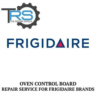 Repair Service For Frigidaire Oven / Range Control Board 316557232