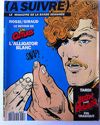 A SUIVRE... n°178; Rossi/ Giraud/ Tardi; Jeux pour mourir