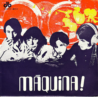 "7"" MAQUINA lands of perfection / let's get smashed 45 SPAIN 1969 PSYCH PROG"