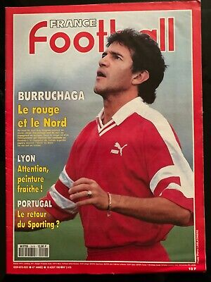 France Football du 18/08/1992; BUrruchaga/ Lyon/ Portugal retour du Sporting