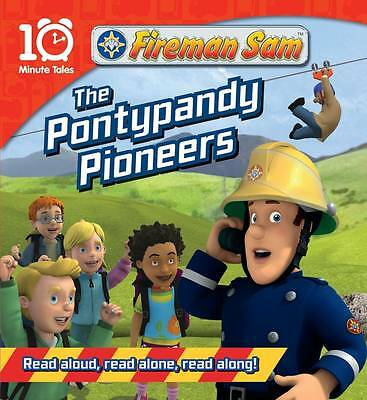 Fireman Sam the Pontypandy Pioneers (10 Minute Tales), , New Book