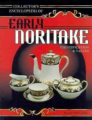 EARLY NORITAKE ID & Values Japan Porcelain China COLLECTOR'S Encyclopedia Alden
