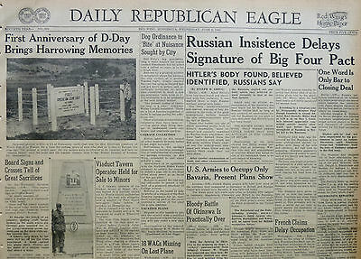 6-1945 WWII June 6 RUSSIAN INSISTENCE DELAYS SIGNATURE OF BIG FOUR PACT. HITLERS