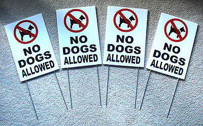 "(4) NO DOGS ALLOWED Coroplast Signs with Stakes 8""x12"" New"