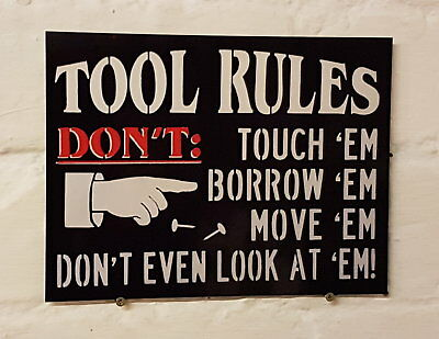 Tool Rules DONT TUCH THEM Retro metal Aluminium Sign, man cave, bar,pub, garage